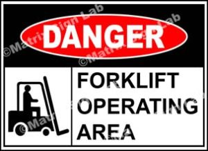 Forklift Operating Area Sign