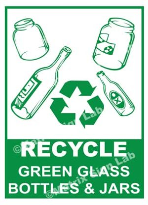 Recycle - Green Glass Bottles And Jars Sign