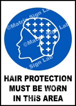 Hair Protection Must Be Worn In This Area Sign