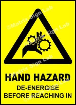 Hand Hazard De-Energise Before Reaching In Sign