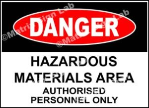 Hazardous Materials Area Authorised Personnel Only Sign