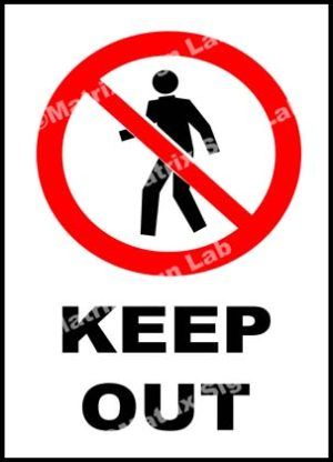 Keep Out Sign