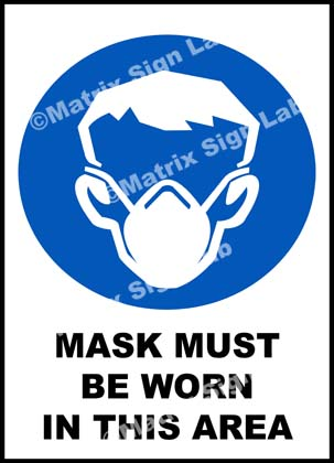Mask Must Be Worn In This Area Sign