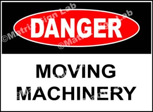 Moving Machinery Sign