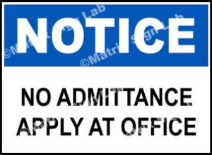 No Admittance Apply At Office Sign