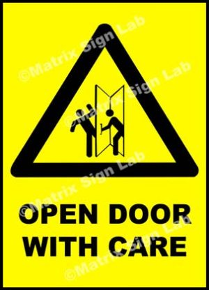 Open Door With Care Sign