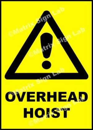 Overhead Hoist Sign