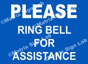 Please Ring Bell For Assistance Sign - 2