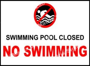 Swimming Pool Closed No Swimming Sign