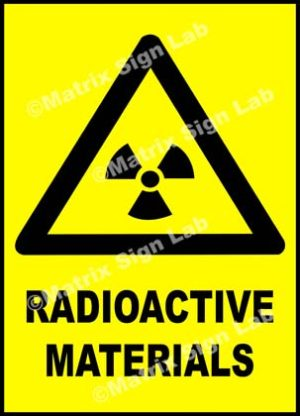 Radioactive Materials Sign