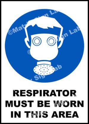 Respirator Must Be Worn In This Area Sign