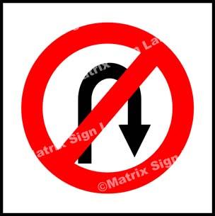 U Turn Prohibited Sign