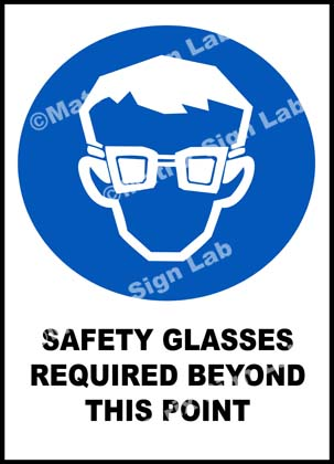 Safety Glasses Required Beyond This Point Sign
