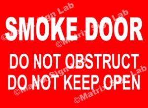 Smoke Door Do Not Obstruct Do Not Keep Open Sign