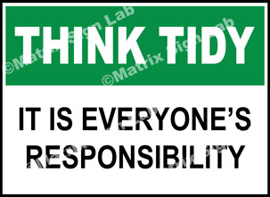 Think Tidy - It Is Everyone's Responsibility Sign