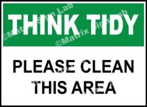 Think Tidy - Please Clean This Area Sign