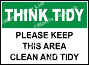 Think Tidy - Please Keep This Area Clean And Tidy Sign