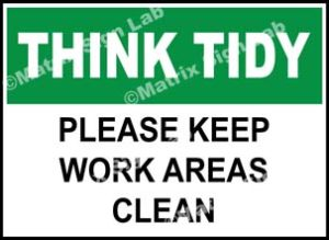 Think Tidy - Please Keep Work Areas Clean Sign