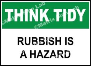 Think Tidy - Rubbish Is A Hazard Sign