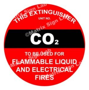 This Extinguisher Co2 To Be Used For Flammable Liquid And Electrical Fires Sign