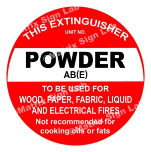 This Extinguisher Powder AB(E) - To Be Used For Wood, Paper, Fabric, Liquid And Electrical Fires Not Recommended For Cooking Oils Or Fats Sign