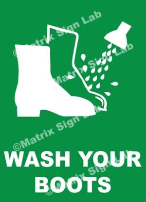 Wash Your Boots Sign