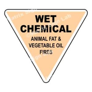 Wet Chemical - Animal Fat And Vegetable Oil Fires Sign