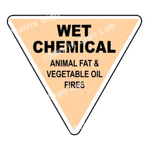 Wet Chemical Animal Fat And Vegetable Oil Fires Sign