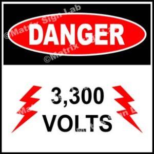 3,300 Volts Sign