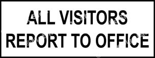 All Visitors Report To Office Sign - MSL34712