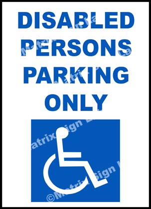 Disabled Persons Parking Only Sign