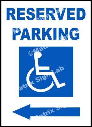 Disabled Reserved Parking Left Sign