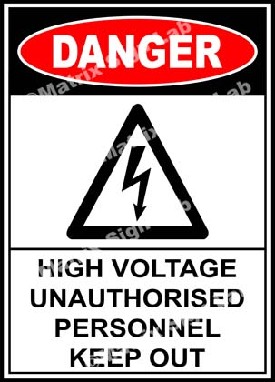 High Voltage Unauthorised Personnel Keep Out Sign