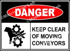 Keep Clear Of Moving Conveyors Sign