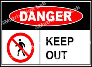 Keep Out Sign - MSL39049