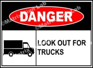 Look Out For Trucks Sign