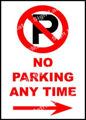 No Parking Any Time Right Sign