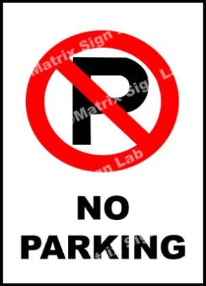 No Parking Sign - MSL3447