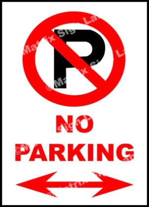 No Parking With Arrow Mark Sign
