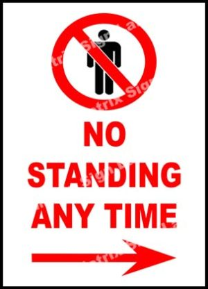No Standing Any Time Right Sign