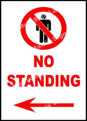 No Standing Left Sign