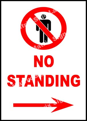 No Standing Right Sign