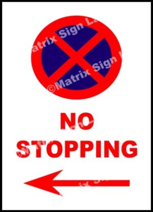 No Stopping Left Sign