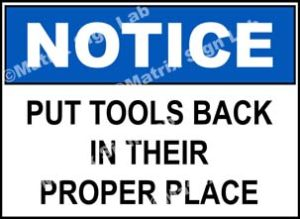Notice - Put Tools Back In Their Proper Place Sign