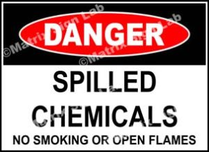 Spilled Chemicals No Smoking Or Open Flames Sign