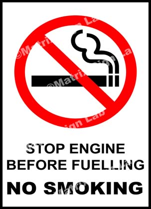 Stop Engine Before Fuelling No Smoking Sign