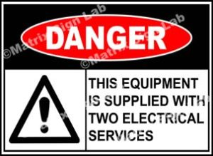 This Equipment Is Supplied With Two Electrical Services Sign