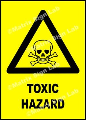 Toxic Hazard Sign