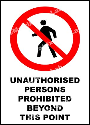 Unauthorised Persons Prohibited Beyond This Point Sign