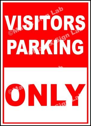 Visitors Parking Only Sign